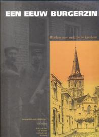 Lochem - Een eeuw burgerzin - G.J.K. de Vries