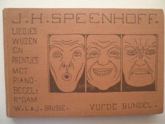 Liedjes, wijzen en prentjes  - J.H. Speenhoff