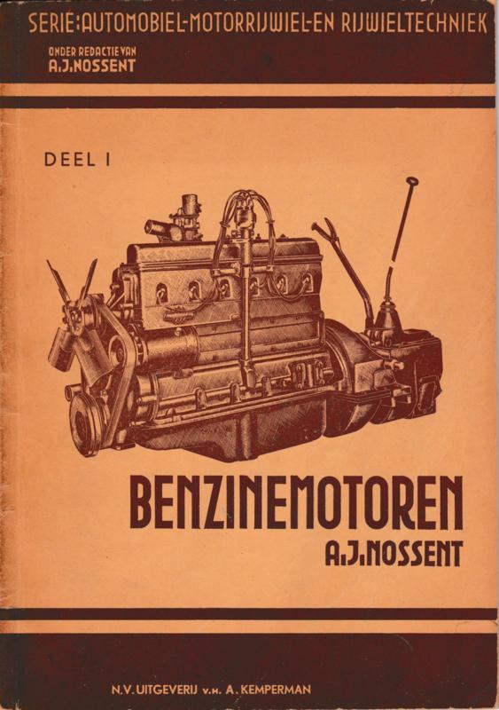 Benzinemotoren deel 1 - A.J. Nossent
