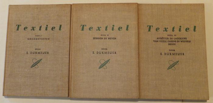 Textiel  3 delen - E. Dijkmeijer