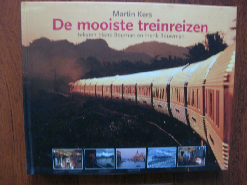 De mooiste treinreizen - Martin Kers