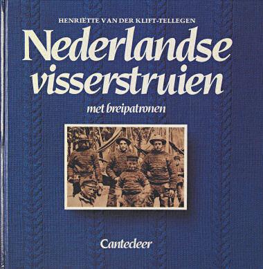 Nederlandse visserstruien - Henriette van der Klift-Tellegen