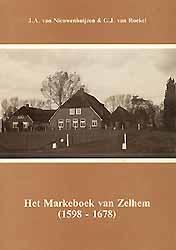 Het Markeboek van Zelhem (1598-1678) - J.A. van Nieuwenhuijzen & G.J. van Roekel