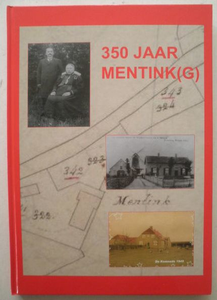350 jaar Mentink(g) - Geert Menting