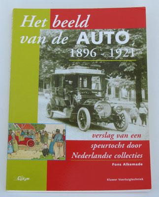 Het beeld van de auto 1896-1921 - Fons Alkemade