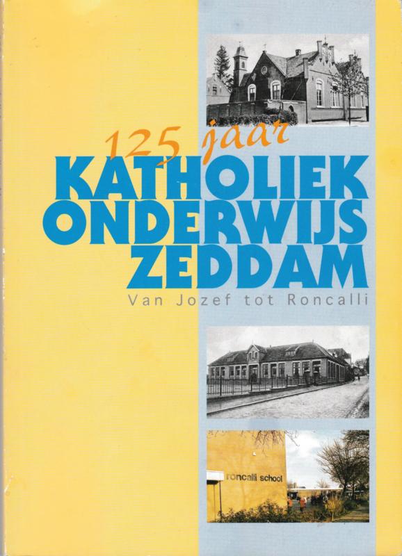125 jaar Katholiek onderwijs Zeddam