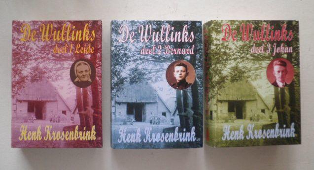 De Wullinks - trilogie - Henk Krosenbrink