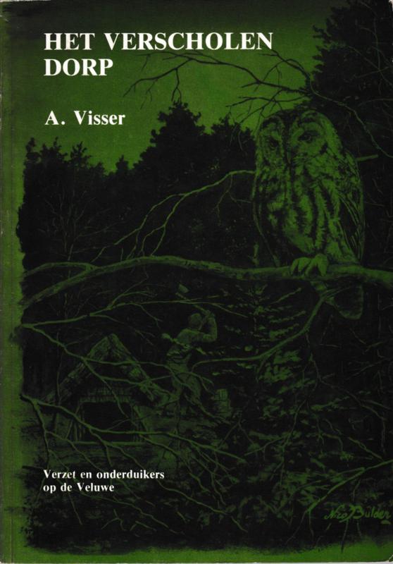 Het verscholen dorp - A. Visser