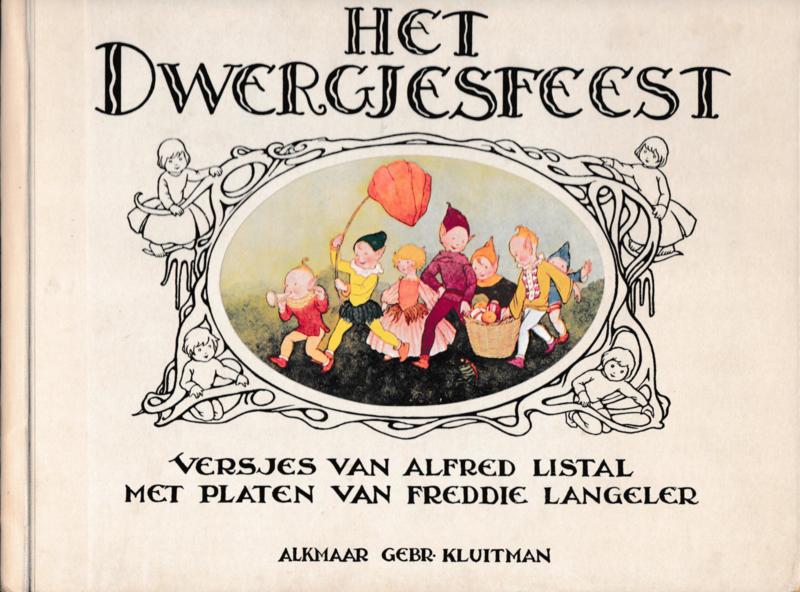 Het Dwergjesfeest - Alfred Listal, platen  Freddie Langeler.