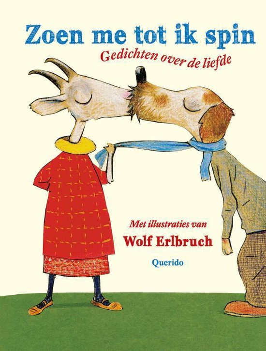 Zoen me tot ik spin Gedichten over de liefde -  Wolf Erlbruch