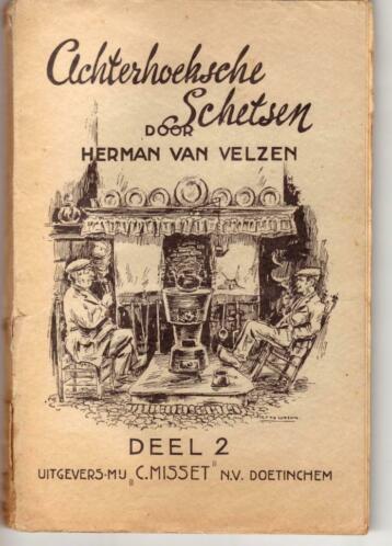 Achterhoeksche Schetsen deel 2 - Herman van Velzen