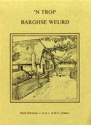 'n Trop Barghse Weurd - Harmsen, Henk & Schaars, A.H.G.