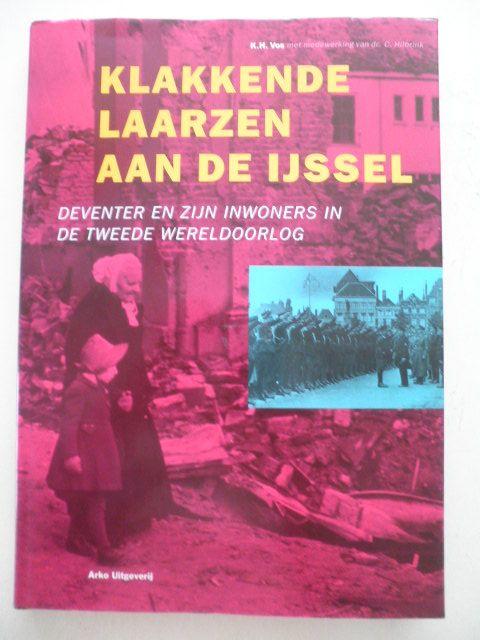 Klakkende laarzen aan de IJssel - K.H. Vos