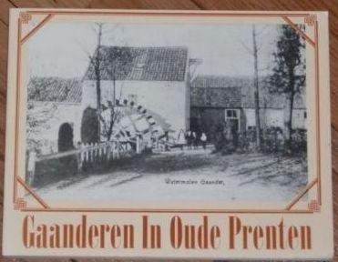 Gaanderen In Oude Prenten - Hans van Det
