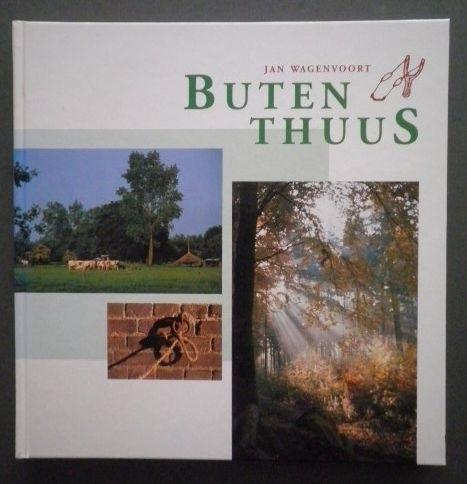 Buten Thuus - Jan Wagenvoort