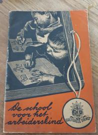 Curieus oud boekje: 'De School voor het arbeiderskind'