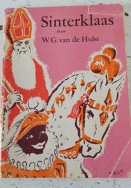 SINTERKLAAS.  door W.G. van de Hulst. Oude uitgave