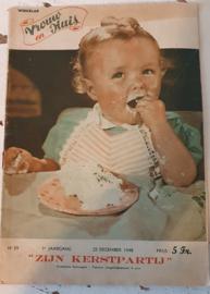 Weekblad VROUW en HUIS. 25 dec. 1948. Thema: 'ZIJN KERSTPARTIJ'. Met patroonblad!