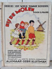 uit ca. 1940: BIJ DE MOLEN. door S. Franke, plaatjes van Greta Bosch van Drakestein. Montessori onderwijs