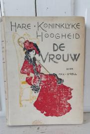 Uit 1915:Hare Koninklijke Hoogheid de vrouw - Max O'Rell