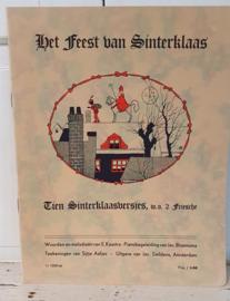 Antiek Sinterklaasboek uit ca. uit ca. 1930: HET FEEST VAN SINTERKLAAS: TIEN SINTERKLAASVERSJES waaronder 2 Friesche.  E. Kaastra - Teekeningen van Sijtje Aafjes