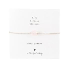 A beautiful story - Rose Quarts