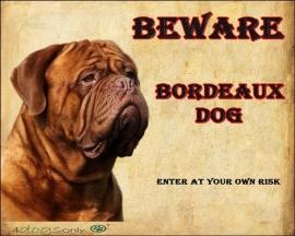 Waakbord De Bordeaux Dog (Engels) (02). OP=OP