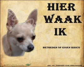 Waakbord Chihuahua (Nederlands). OP=OP