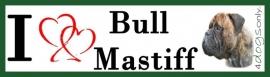 I LOVE Bull Mastiff Gestroomd UITVERKOCHT
