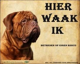 Waakbord De Bordeaux Dog (Nederlands) (01) UITVERKOCHT