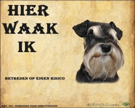 Waakbord Miniature Schnauzer / Dwerg Schnauzer (Nederlands) (01).OP=OP