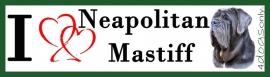 I LOVE Neapolitan Mastiff / Mastino Napolitano UITVERKOCHT