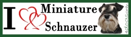 I LOVE Dwerg Schnauzer / Miniature Schnauzer UITVERKOCHT