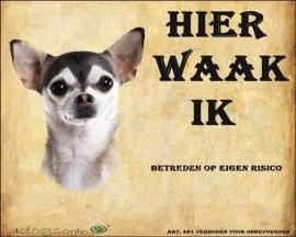 Waakbord Chihuahua (Husky)( Nederlands). Per set van 2 waakborden OP=OP