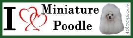 I LOVE Miniature Poodle Wit UITVERKOCHT