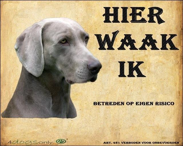 Waakbord Weimaraner (Nederlands) ( UITVERKOCHT)