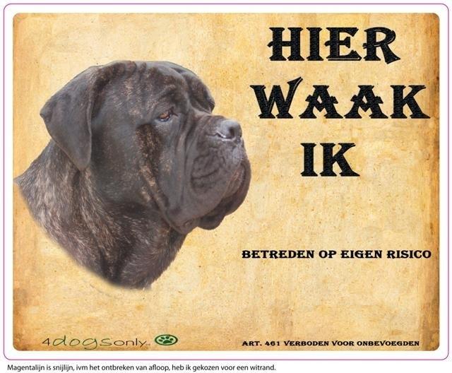 Waakbord Cane Corso Gestroomd (Nederlands). (UITVERKOCHT)