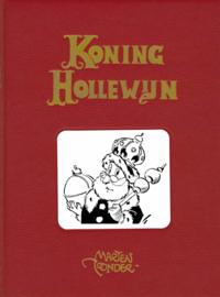 Hollewijn, De belevenis van koning Hollewijn