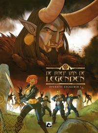 De roep van de legende 1, Operatie Excalibur I