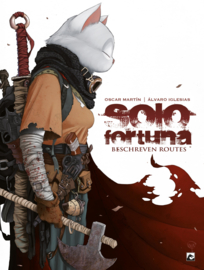 Solo Fortuna, Beschreven routes SC