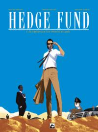 Hedgefund 4, De erfgename van 20 miljard