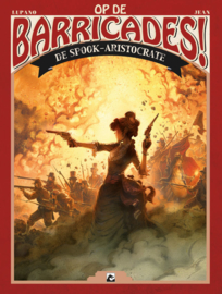 Op de Barricades 2, De Spook-Arristocrate  HC