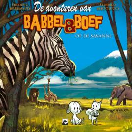 Babbel & Boef op de Savanne