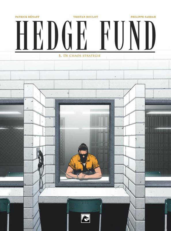 Hedgefund 3, De chaosstrategie