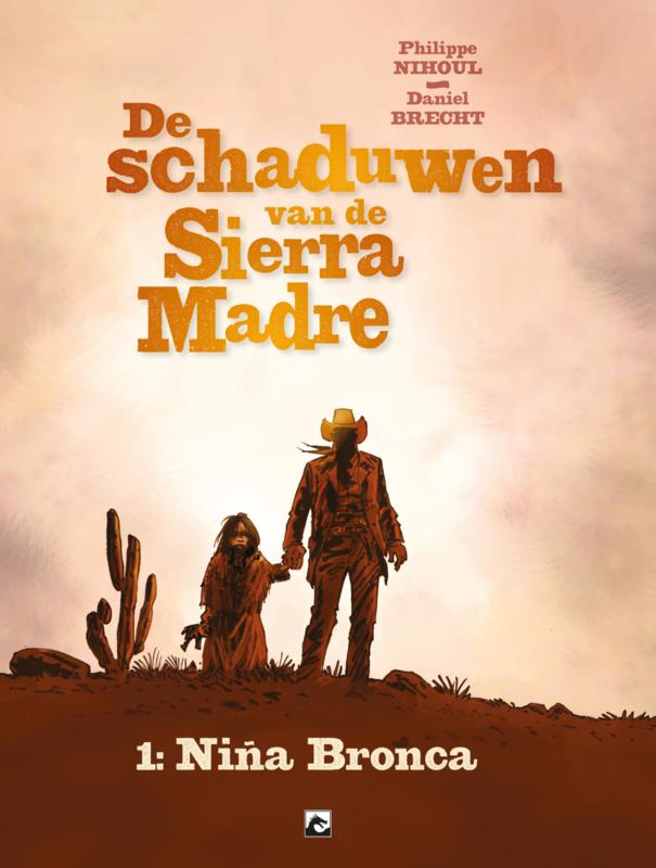 Schaduwen van de Sierra Madre SC (1van 3) Nina Bronca