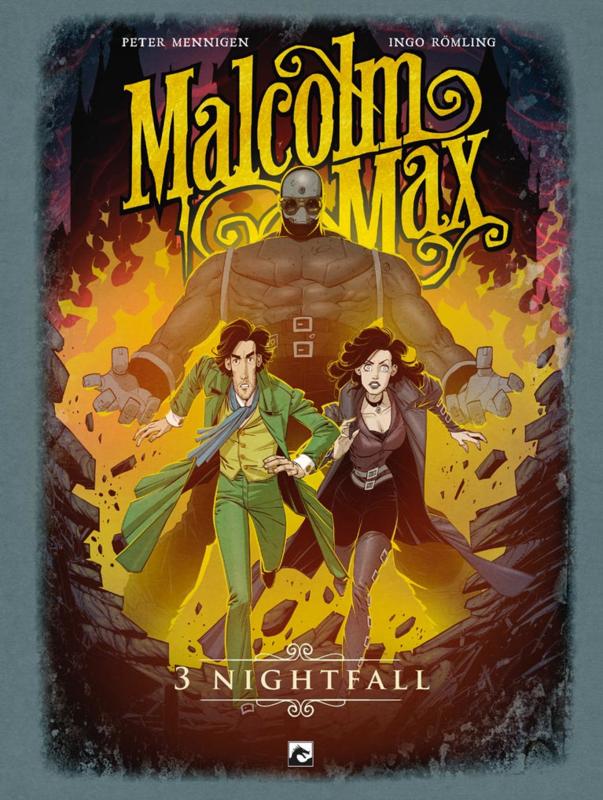Malcolm Max 3, Nightfall