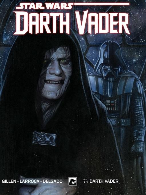 Star Wars, Darth Vader 3: Duistere missie 3 UITVERKOCHT