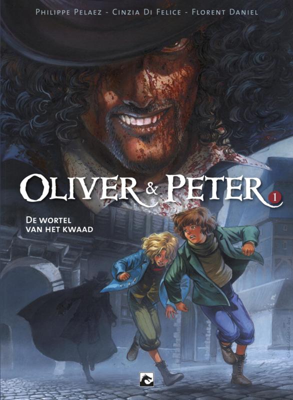 Oliver & Peter 1, De wortel van het kwaad HC
