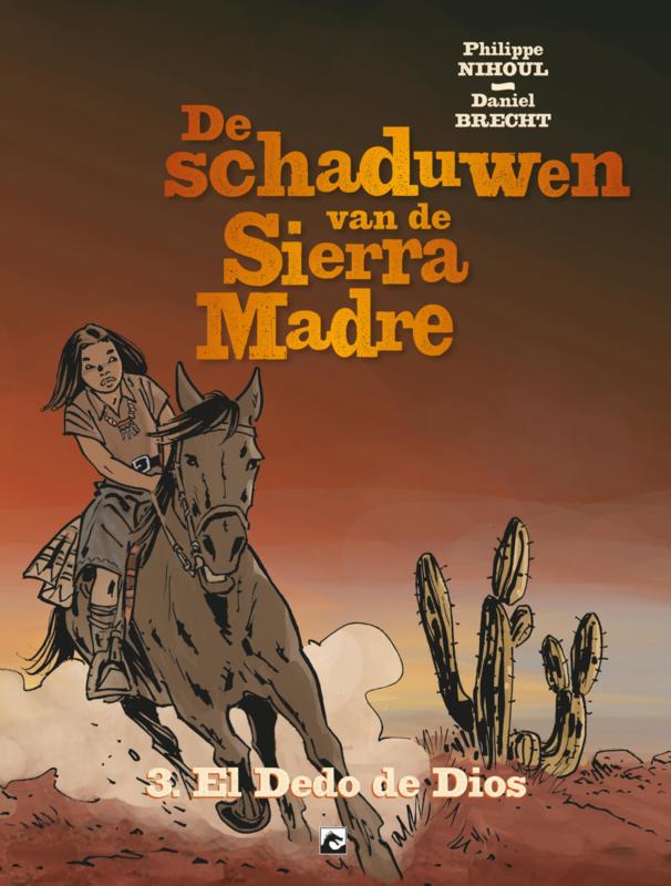 Schaduwen van de Sierra Madre HC (3van 3), El Dedo de Dios