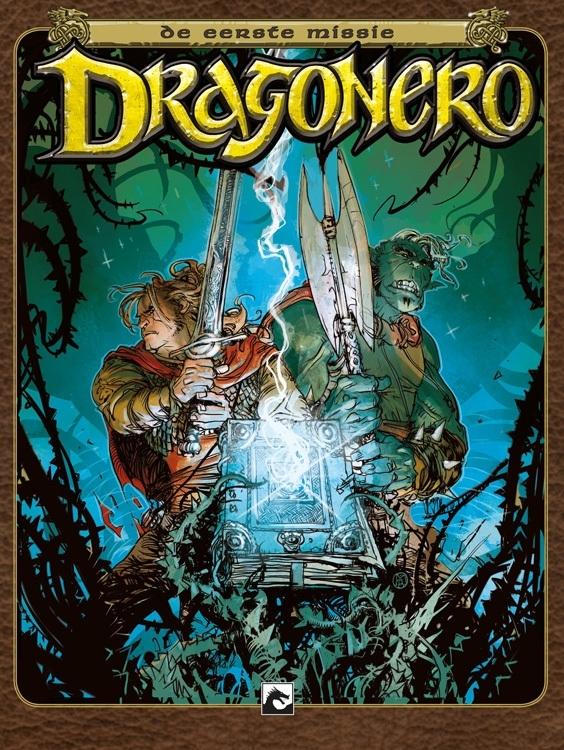 Dragonero, De eerste missie  HC